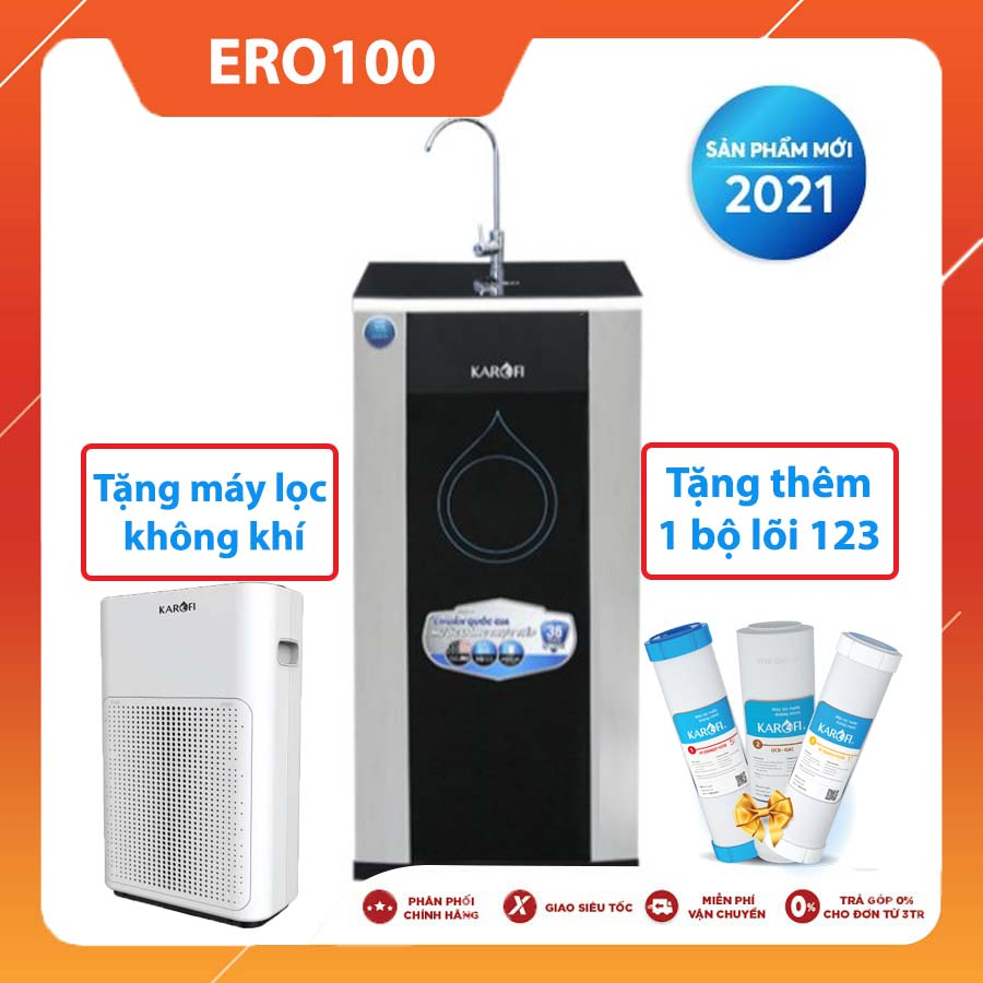 MÁY LỌC NƯỚC KAROFI ERO100 NEW 2021 (10 lõi lọc)